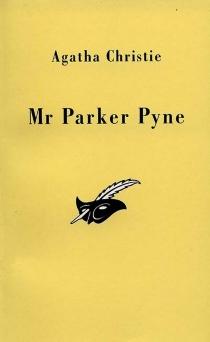 Mr Parker Pyne : douze nouvelles - AgathaChristie
