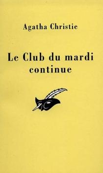 Le club du mardi continue - AgathaChristie