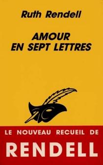 Amour en sept lettres - RuthRendell