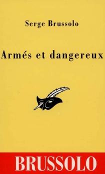 Armés et dangereux - SergeBrussolo