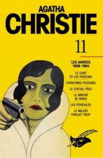 Agatha Christie | Volume 11, Les années 1958-1964 - AgathaChristie