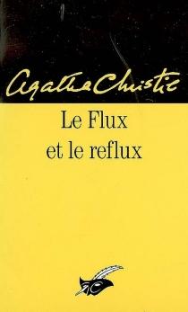 Le flux et le reflux - AgathaChristie
