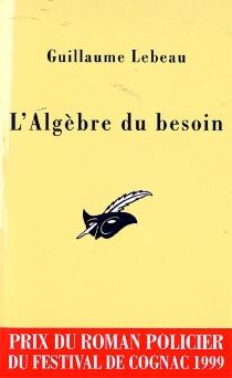 L'algèbre du besoin - GuillaumeLebeau
