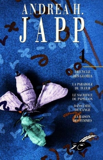 Andrea H. Japp | Volume 1, Le cycle des Gloria - Andrea H.Japp