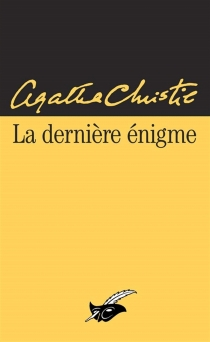 La dernière énigme - AgathaChristie