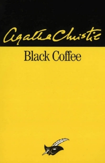 Black coffee - Agatha Christie