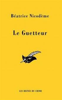 Le guetteur - BéatriceNicodème