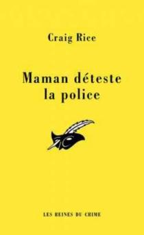 Maman déteste la police - CraigRice