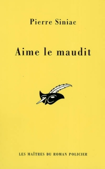 Aime le maudit - PierreSiniac
