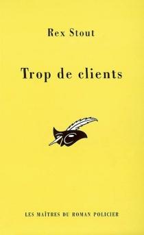 Trop de clients - RexStout