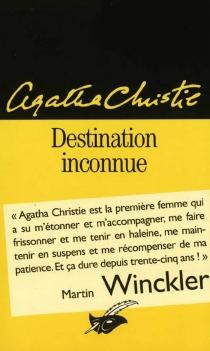 Destination inconnue - AgathaChristie