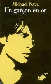 Un garçon en or - MichaelNava