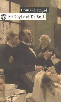 Mr Doyle et Dr Bell - HowardEngel