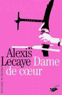 La dame de coeur - AlexisLecaye