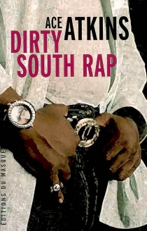Dirty South rap - Ace Atkins
