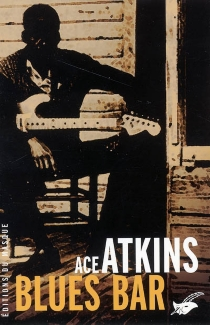 Blues Bar - Ace Atkins
