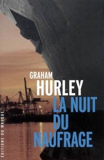 La nuit du naufrage - GrahamHurley