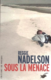 Sous la menace - ReggieNadelson