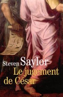 Le jugement de César : un roman de la Rome antique - StevenSaylor