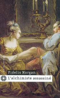 L'alchimiste assassiné - Fidelis Morgan