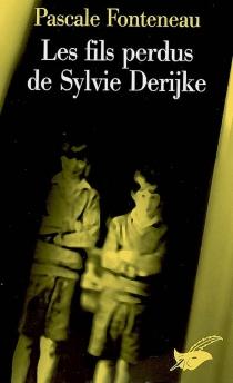 Les fils perdus de Sylvie Derijke - PascaleFonteneau