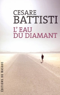 L'eau du diamant - CesareBattisti