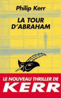 La tour d'Abraham - PhilipKerr