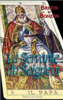 La servante du Seigneur - DenisBretin