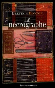 Le nécrographe - LaurentBonzon
