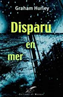 Disparu en mer - GrahamHurley