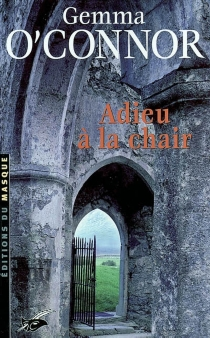 Adieu à la chair - Gemma O'Connor