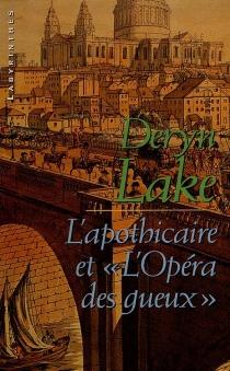 L'apothicaire et l'opéra des gueux - DerynLake