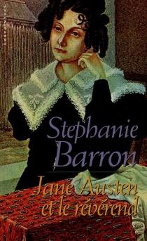 Jane Austen et le révérend - StephanieBarron