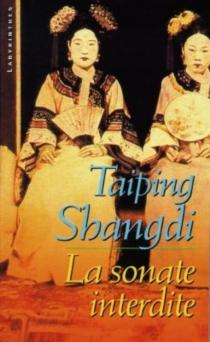 La sonate interdite - TaipingShangdi