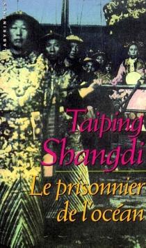 Le prisonnier de l'océan - TaipingShangdi