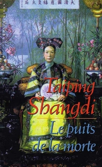 Le puits de la morte - TaipingShangdi