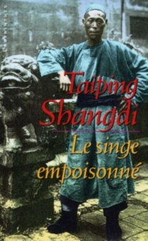 Le singe empoisonné - TaipingShangdi