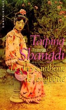 Le chrysanthème de longévité - TaipingShangdi