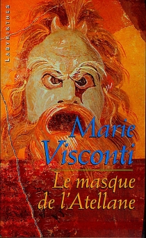 Le masque de l'Atellane - Marie Visconti