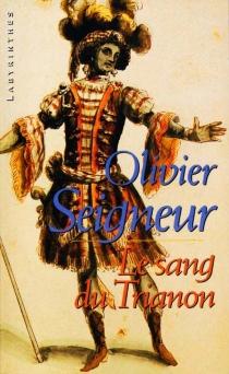 Le sang du Trianon - OlivierSeigneur