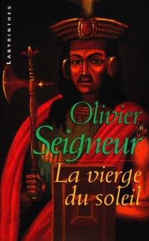 La vierge du soleil - OlivierSeigneur