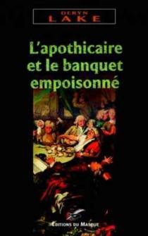 L'apothicaire et le banquet empoisonné - DerynLake