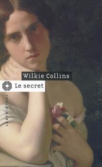 Le secret - WilkieCollins