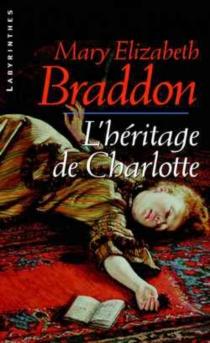 L'héritage de Charlotte - Mary ElizabethBraddon