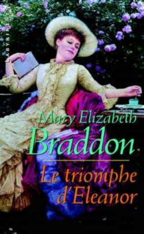 Le triomphe d'Eleanor - Mary ElizabethBraddon