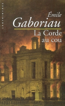 La corde au cou - ÉmileGaboriau