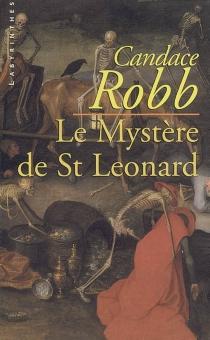 Le mystère de Saint-Léonard - CandaceRobb