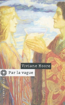 Par la vague - Viviane Moore