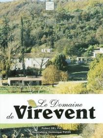 Le domaine de Virevent - RobertDel Pia