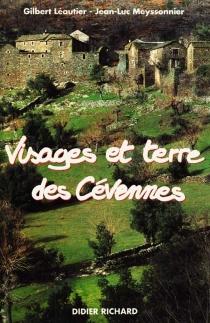 Visages et terres des Cévennes - GilbertLéautier